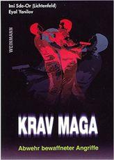 Krav Maga: Abwehr bewaffneter Angriffe