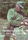 Die Nahkampfschule: Grundlagen der militärischen Nahkampfausbildung