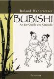 BUBISHI – An der Quelle des Karatedô
