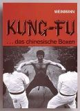 Kung-Fu ...das chinesische Boxen