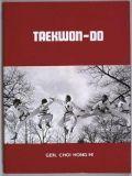 Taekwon-Do (deutsche Erstausgabe) 3. Auflage